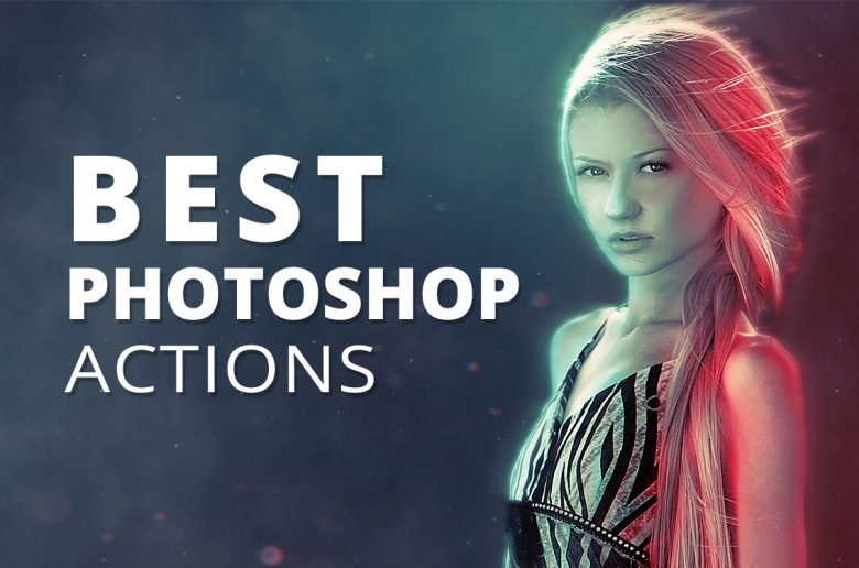 Best Photoshop actions