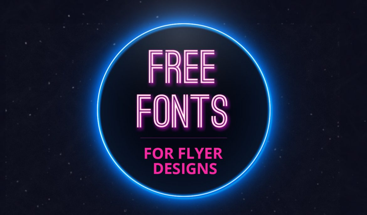 awesone free fonts for your flyer designs