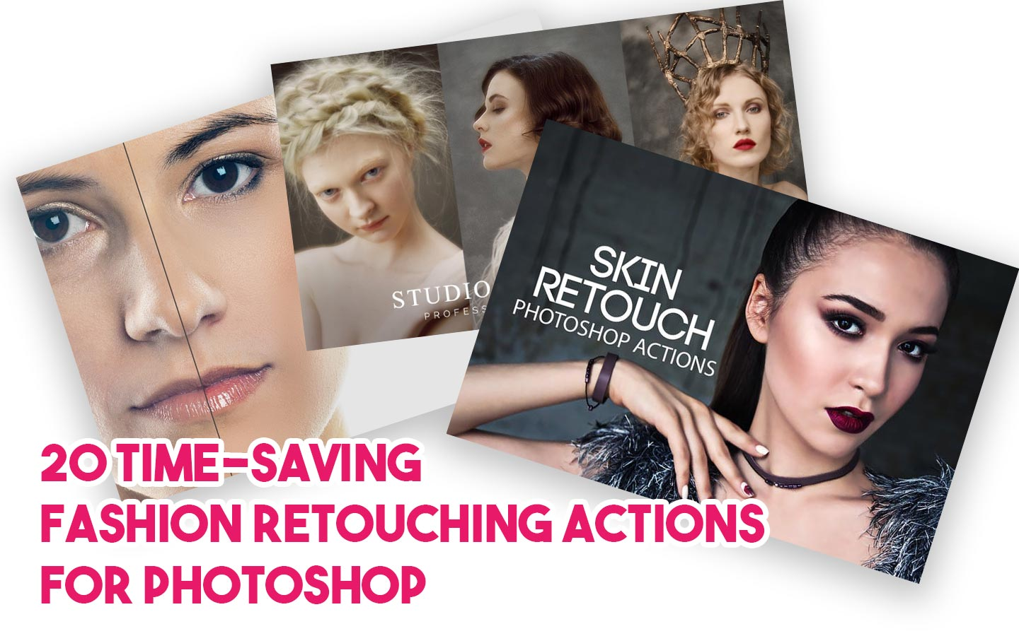 20 time-saving fashion retouching actions for photoshop
